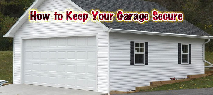 How to Keep Your Garage Secure